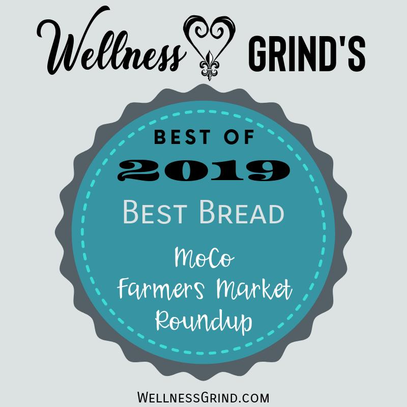 2019 MoCo Farmers Market Roundup Best Bread